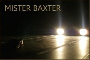 Mister Baxter